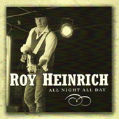 Roy Heinrich - Too Much Whiskey