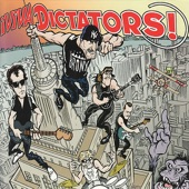 The Dictators - Who Will Save Rock and Roll?
