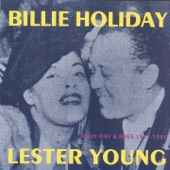 Billie Holiday - I Can't Get Started (feat. Lester Young)