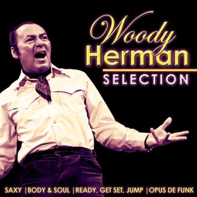 Woody Herman Selection - Woody Herman