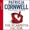 Patricia Cornwell - The Scarpetta Factor: Kay Scarpetta, Book 17 artwork