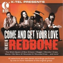 レッドボーンの the best of redbone come and get your love re