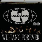 Wu-Tang Forever - Wu-Tang Clan - Wu-Tang Clan