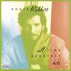 Eddie Rabbitt: All Time Greatest Hits - Eddie Rabbitt