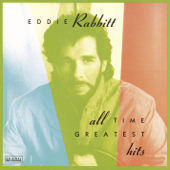 Eddie Rabbitt: All Time Greatest Hits