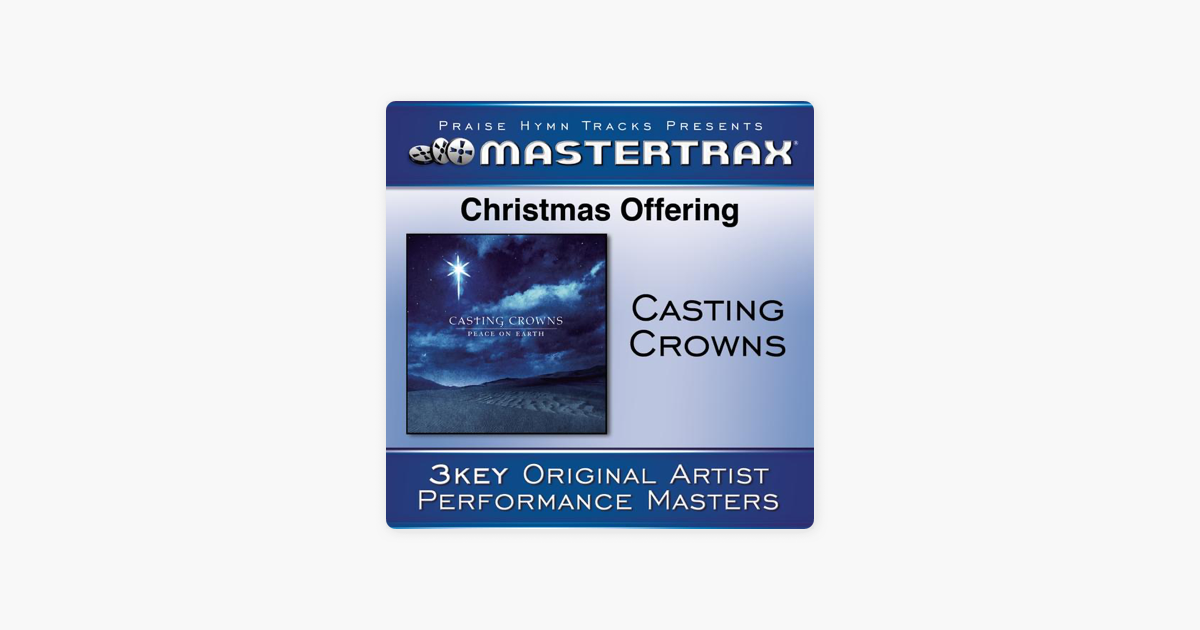 Christmas Offering (Performance Tracks) - EP by Casting Crowns on Apple Music
