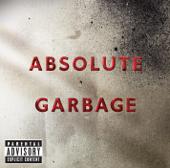 Absolute Garbage-Garbage