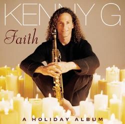 View album Kenny G - Faith - A Holiday Album