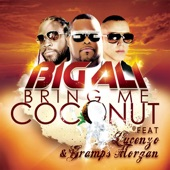Bring Me Coconut (feat. Gramps & Lucenzo)