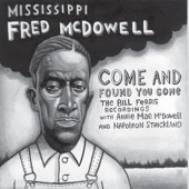 Fred McDowell - You Gonna Meet King Jesus