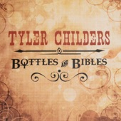 Tyler Childers - Bottles and Bibles