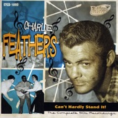 Charlie Feathers - Too Much Alike
