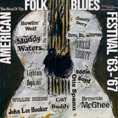 The Best of the American Folk Blues Festival '63-'67