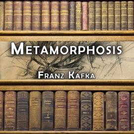 Metamorphosis (Unabridged) audiobook