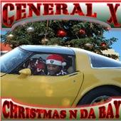 General X - Christmas N Da Bay