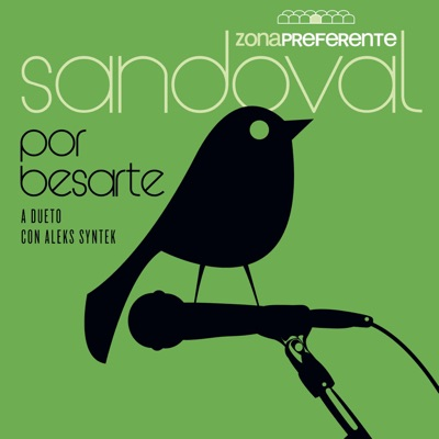 Por Besarte (A Dueto Con Aleks Syntek) [En Vívo] - Single - Sandoval