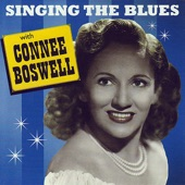 Connee Boswell - Singin' The Blues