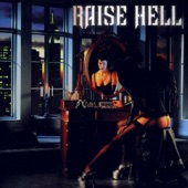 Raise Hell - Dance with the Devil