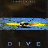 Mighty Force - Dive (Dennis Dominator Edit)