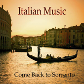 Italian Music, Tarantella, Come Back to Sorrento