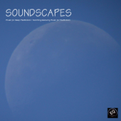 Soundscapes - Music for Deep Meditation. Soothing Relaxing Music with Nature Sounds for Relaxation and Meditation