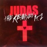 Judas (The Remixes), Pt. 2 - EP