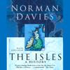 Norman Davies - The Isles: A History  artwork