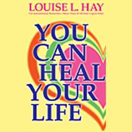 You Can Heal Your Life audiobook