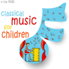 Classical Music for Children - Various Artists