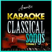 Karaoke - Classical Songs Vol. 2