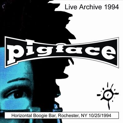 Horizontal Boogie Bar, Rochester, NY 10/25/94 - Pigface