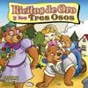 Ricitos do Oro y los tres Osos [Goldilocks and the Three Bears] (Unabridged)