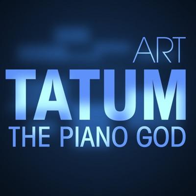 The Piano God - Art Tatum