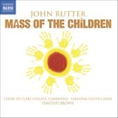 John Rutter - Mass of the Children: Sanctus and Benedictus