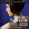 Stieg Larsson - The Girl Who Played With Fire: The Millennium Trilogy, Volume 2 artwork