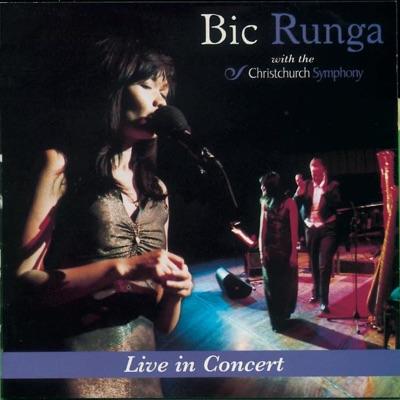 Bic Runga with The Christchurch Symphony - Live In Concert - Bic Runga