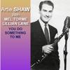 Artie Shaw - When You're Around artwork