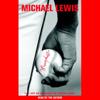 Michael Lewis - Moneyball: The Art of Winning an Unfair Game (Abridged Nonfiction)  artwork