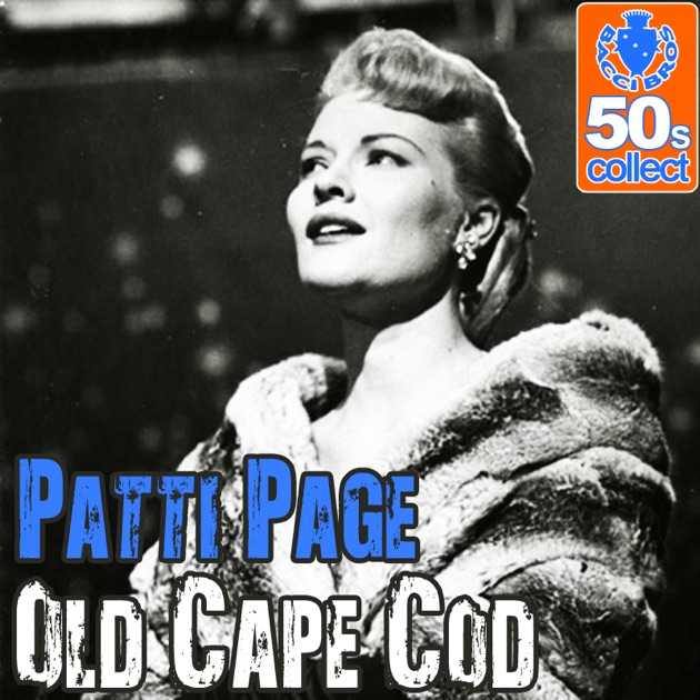 Old Cape Cod (Digitally Remastered) By Patti Page On
