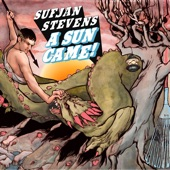 Sufjan Stevens - A Sun Came