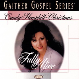 fully alive candy christmas - Candy Christmas Gospel Singer