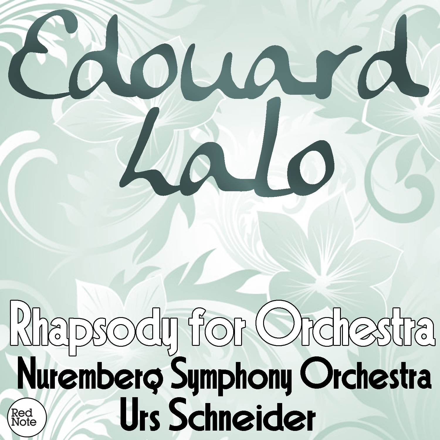 Lalo: Rhapsody for Orchestra