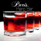 Paris Piano Bar Music Collection: Easy Listening Music, Slow Piano Songs for Night Soft Music, Background Music Bars for Drinks, Cocktail and Pianobar Soft Songs