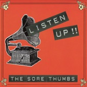 The Sore Thumbs - Nowhere, CA