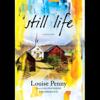 Louise Penny - Still Life (Unabridged)  artwork