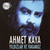 Yıldızlar Ve Yakamoz - Ahmet Kaya