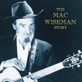 Mac Wiseman - Remembering
