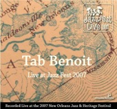 Tab Benoit - Live At Jazz Fest 2007