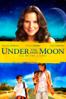 Under the Same Moon (La Misma Luna) - Patricia Riggen