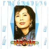 Phuong Dung - Do Ai